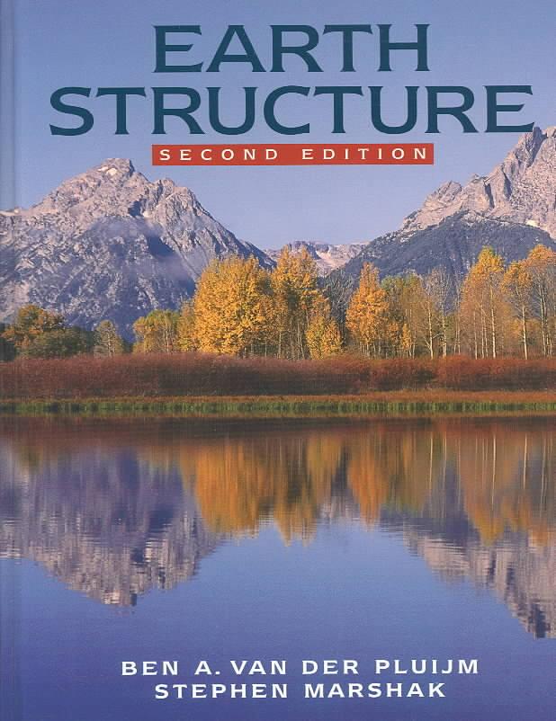 Earth Structure By Van Der Pluijm, Ben A./ Marshak, Stephen