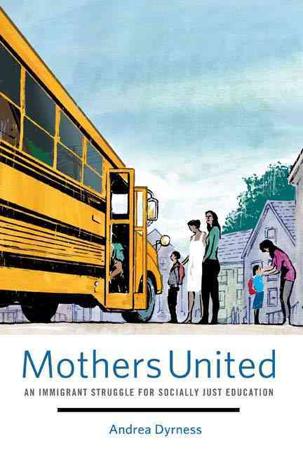 Mothers United By Dyrness, Andrea