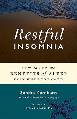 Restful Insomnia By Kornblatt, Sondra/ Jacobs, Teresa E., M.D. (FRW)